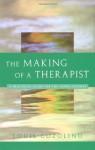The Making of a Therapist (Norton Professional Books) - Louis Cozolino