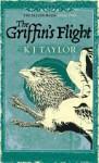 The Griffin's Flight - K.J. Taylor