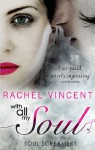 With All My Soul (Soul Screamers - Book 7) - Rachel Vincent