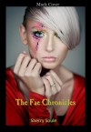 The Fae Chronicles - Sherry Soule