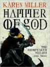 Hammer of God - Karen Miller, Josephine Bailey