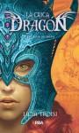 La chica dragón III: El reloj de arena (La chica dragón, #3) - Licia Troisi