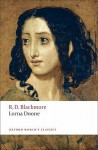 Lorna Doone: A Romance of Exmoor (Oxford World's Classics) - R.D. Blackmore, Sally Shuttleworth