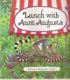 Lunch with Aunt Augusta - Emma Chichester Clark