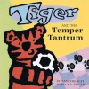 Tiger and the Temper Tantrum - Vivian French