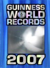 Guinness World Records 2007 [With Trading Cards] - Guinness World Records