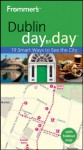 Frommer's Dublin Day By Day (Frommer's Day by Day - Pocket) - Emma Levine