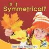 Is It Symmetrical? - Nancy Kelly Allen