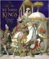 We Three Kings - Gennady Spirin