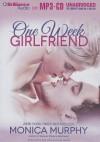 One Week Girlfriend (Drew + Fable, #1) - Monica Murphy, Luke Daniels, Kate Rudd