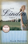 The Linden Tree - Ellie Mathews, Ellie Matthews, Ellie Mathews