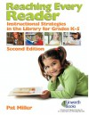 Reaching Every Reader - Pat Miller