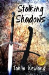 Stalking Shadows - Tahlia Newland