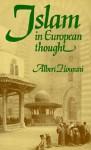 Islam in European Thought - Albert Hourani