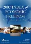 2007 Index Of Economic Freedom: The Link Between Economic Opportunity And Prosperity (Index Of Economic Freedom) - Tim Kane, Kim R. Holmes, Mary Anastasia O'Grady
