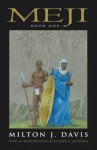 Meji Book One - Milton Davis, Charles Saunders