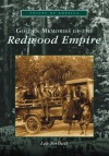 Golden Memories of the Redwood Empire - Lee Torliatt
