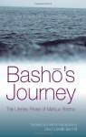 Basho's Journey: The Literary Prose of Matsuo Basho - Matsuo Bashō