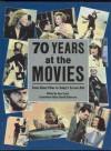 Seventy Years At The Movies - Ann Lloyd, David Robinson