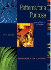 Patterns for a Purpose: A Rhetorical Reader - Barbara Fine Clouse