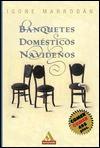 Banquetes Domesticos Navidenos - Igone Marrodan