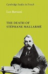 The Death of Stephane Mallarme - Leo Bersani