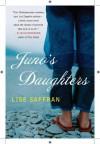 Juno's Daughters - Lise Saffran
