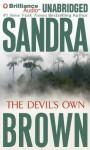The Devil's Own (Audiocd) - Sandra Brown, Renée Raudman