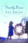 Family Linen - Lee Smith