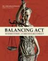 Balancing Act: The Horse in Sport, an Irreconcilable Conflict? - Gerd Heuschmann, Coralie Hughes