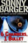 6 Chambers, 1 Bullet: A Novel - Sonny Barger