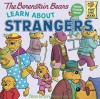 The Berenstain Bears Learn About Strangers (Turtleback School & Library Binding Edition) (Berenstain Bears First Time Chapter Books (Prebound)) - Jan, Stan Berenstain