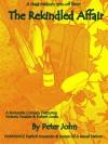 The Rekindled Affair (A Dead Medium Spin-off Short) - Peter John