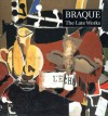 Braque: The Late Works - John Golding