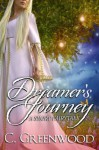 Dreamer's Journey: A Short Fairytale - C. Greenwood
