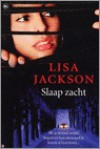 Slaap zacht - Lisa Jackson