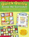 Quick Quilts Across The Curriculum: A Patchwork of Delightful No-Sew Quilting Projects and Activities to Showcase Students' Learning in Math, Social Studies, Language Arts, and More - Kathy Pike, Jean Mumper, Alice Fiske