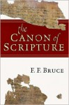 The Canon of Scripture - F.F. Bruce