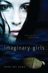 Imaginary Girls - Nova Ren Suma