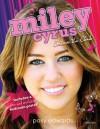 Miley Cyrus: Me & You: Star of Hannah Montana - Posy Edwards