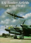 RAF Bomber Airfields of World War II - Jonathan Falconer