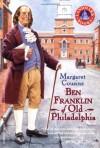 Ben Franklin of Old Philadelphia - Margaret Cousins, J. Thomas