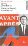 Manifestes Du Surréalisme D'andre Breton - Michel Meyer