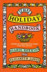 The Holiday Handbook - Carol Barkin, Elizabeth James