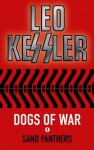 The Sand Panthers (Dogs of War) - Leo Kessler