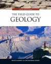 The Field Guide to Geology - David Lambert, The Diagram Group