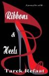 Ribbons & Heels - Tarek Refaat