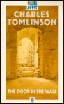 The Door in the Wall - Charles Tomlinson