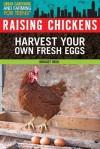 Raising Chickens - Bridget Heos