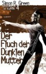 Der Fluch der dunklen Mutter (Geschichten aus der Nightside, #4) - Simon R. Green, Oliver Hoffmann, D.B. Jackson, Faith Hunter